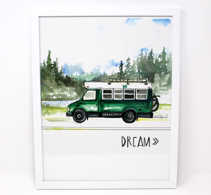 Dream Bus Life Art Print, 11x14in, Adventure Art, Home Decor, Vanlife Artwork
