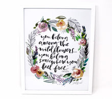 Load image into Gallery viewer, Wildflowers Tom Petty Art Print, 11x14, Inspirational Artwork, Home Decor, Floral