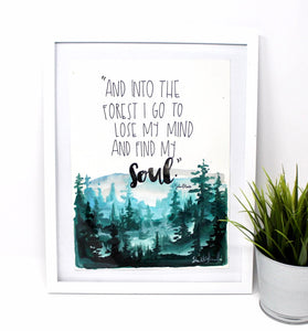 Into The Forest - John Muir Quote Art Print, 8x10in, Wall Decor, Adventure Art, Outdoorsy