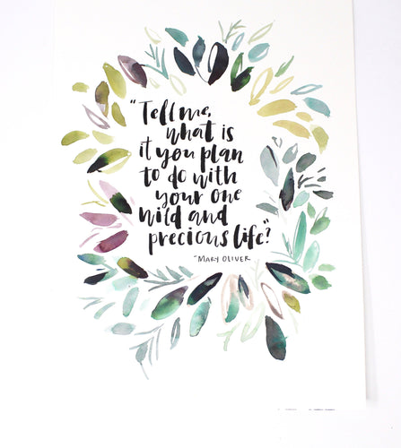 Mary Oliver Quote Art Print 11x14in, Inspirational, Wall Art, Home Decor Artwork