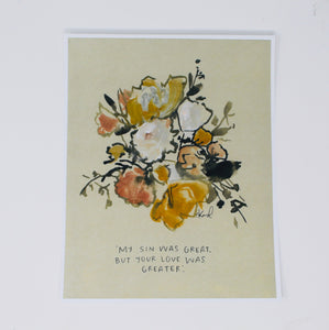 Small 8X10 Yellow Print my Sin Was Great Your love Was Greater