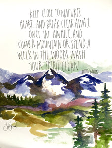 Mountains Watercolor Art Print- 11x14in, Home Decor, Wall Art, Adventure Artwork, John Muir Quote