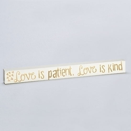 "LOVE IS PATENT, LOVE IS KIND - 2.25""H PLAQUE"