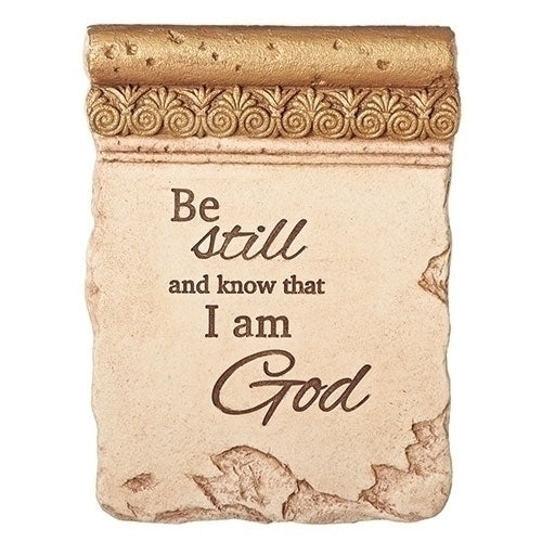 "BE STILL & KNOW PLAQUE + EASEL 8""H"