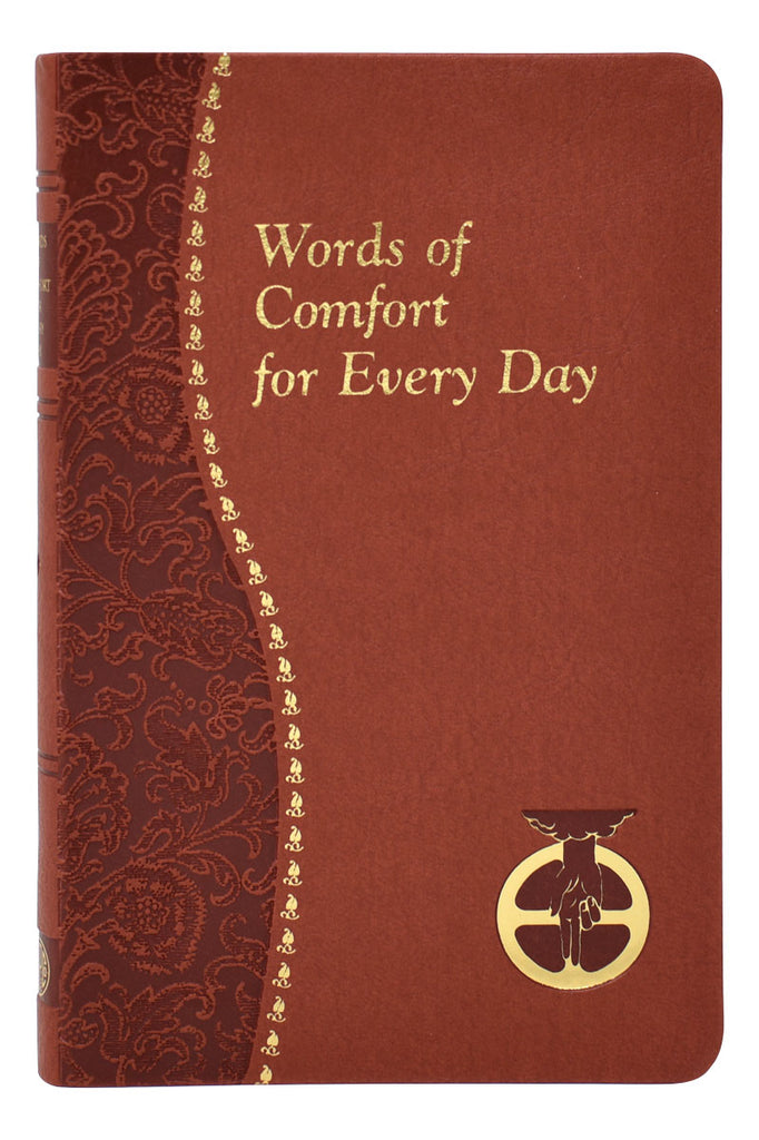 Words Of Comfort For Every Day I Love You, Lord: Minute Meditations Featuring Selected Scripture Texts And Short Prayers To The Lord
