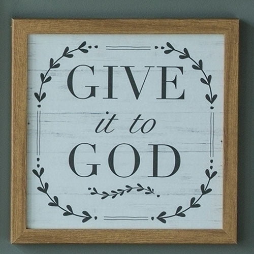 "Give it to God Plaque 11.75""H"
