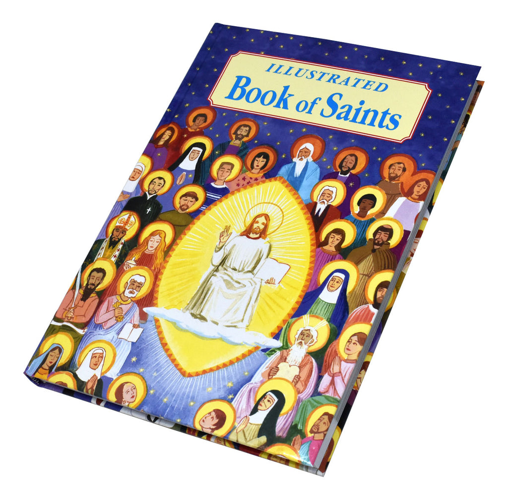Illustrated Book Of Saints Inspiring Lives In Word And Picture