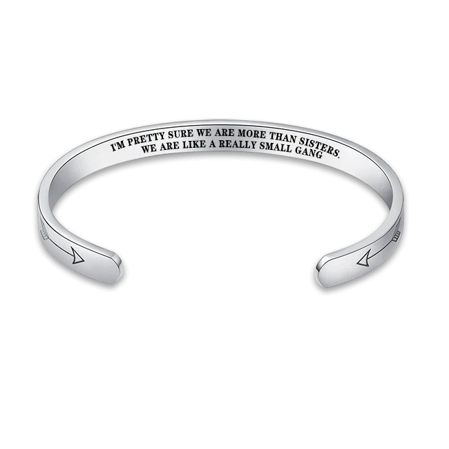 MORE THAN SISTERS - LIKE A REALLY SMALL GANG BRACELET