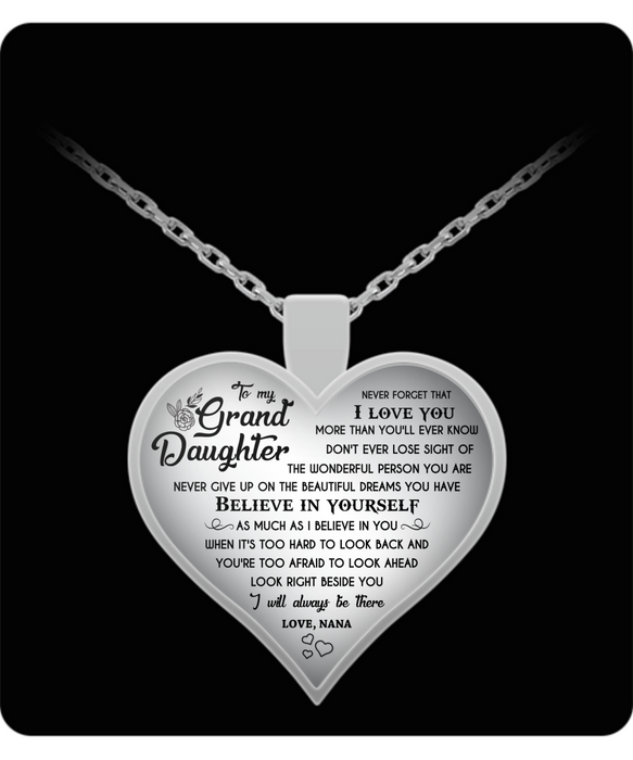 To my Granddaughter Necklace - Believe in Yourself