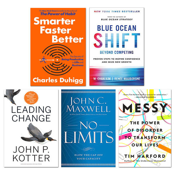 Blue Ocean Shift, Smarter Faster Better, Messy, No Limits, Leading Change 5 Books Set Collection