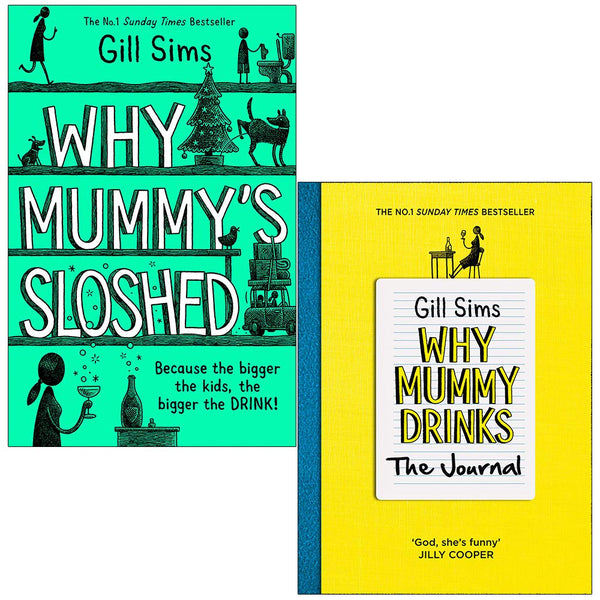Why Mummy 2 Books Set Collection By Gill Sims, Why Mummys Sloshed, Why Mummy Drinks The Journal...