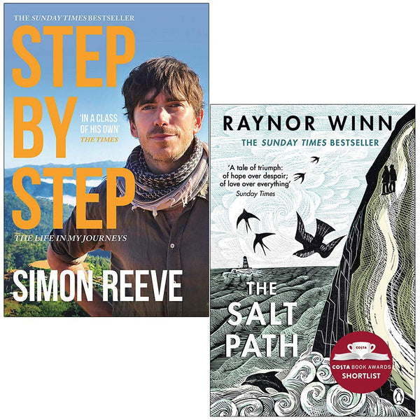 Step By Step By Simon Reeve & The Salt Path By Raynor Winn 2 Books Collection Set