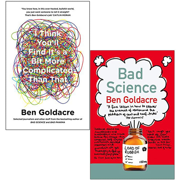 Ben Goldacre 2 Books Collection Set Bad Science, I Think You'll Find It's a Bit