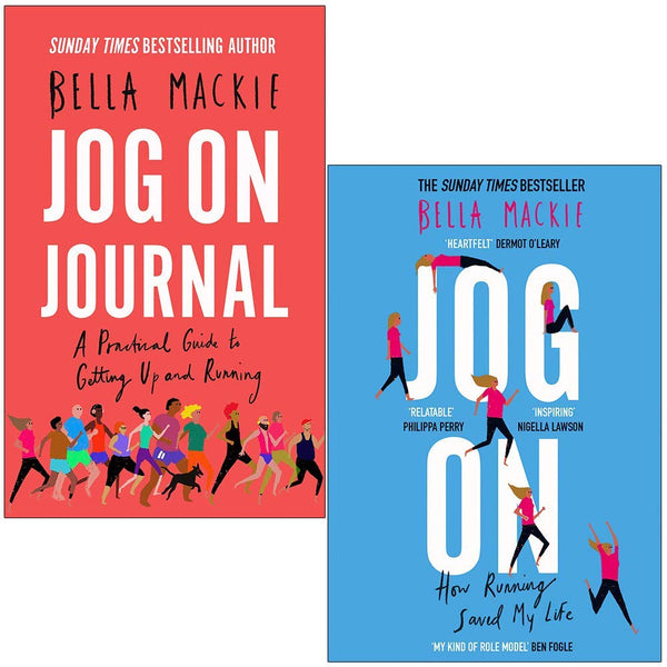 Bella Mackie 2 Books Set Jog On How Running Saved My Life, Jog on Journal