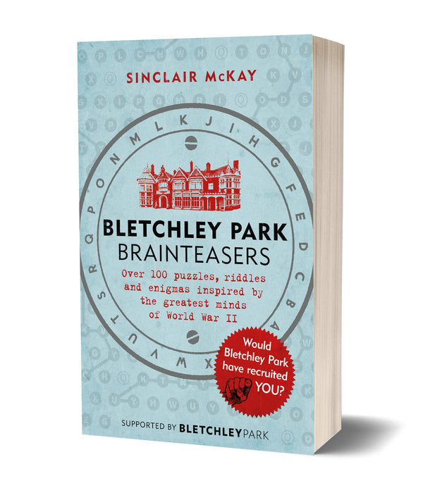 Bletchley Park Brainteasers: The biggest selling quiz book By McKay Sinclair