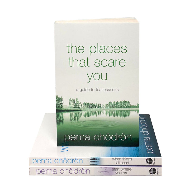Pema Chodron 3 Books Collection Set (When Things Fall Apart, Start Where You Are & The Places That Scare You)
