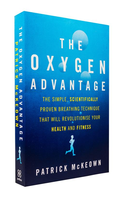The Oxygen Advantage by Patrick McKeown Breathing Technique, Health and Fitness