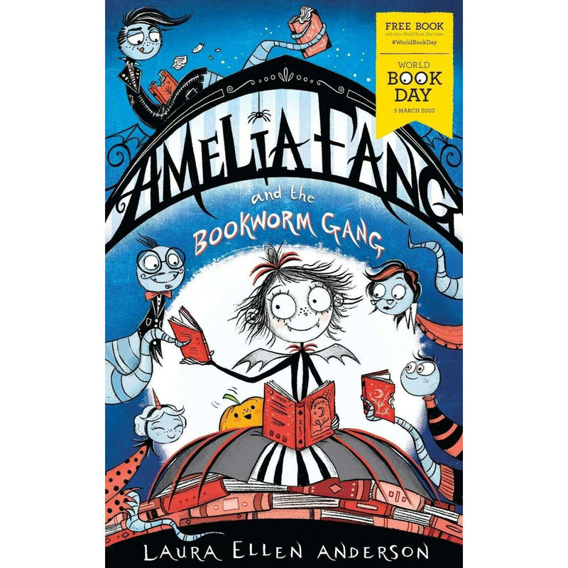 Amelia Fang and the Bookworm Gang - World Book Day 2020 Laura Ellen Anderson PB