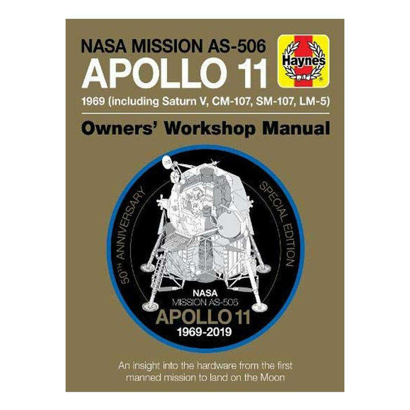 Apollo 11 50th Anniversary Edition (Haynes Manuals) By Christopher Riley