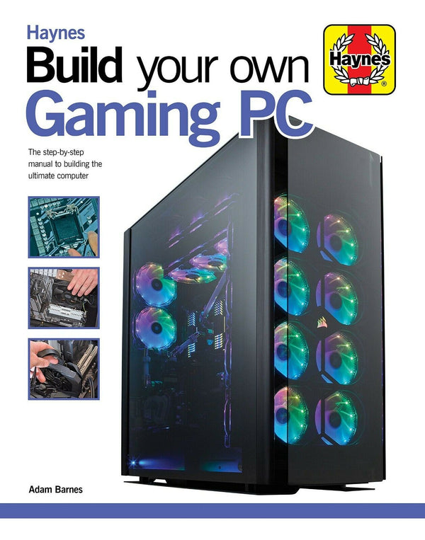 Build Your Own Gaming PC (Haynes Manuals)