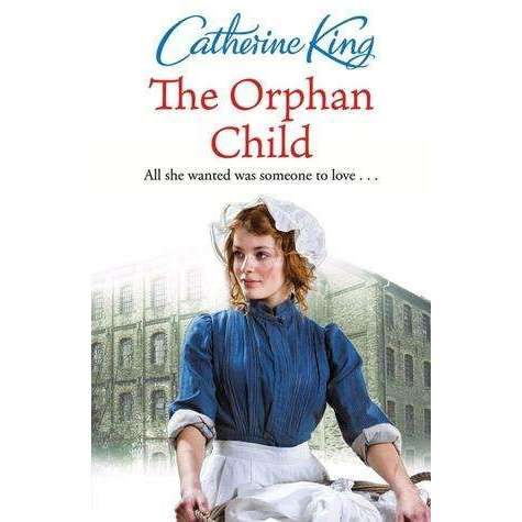 Catherine King 3 Books Collection Set Orphan Child, Secret Daughter, Her Mother'