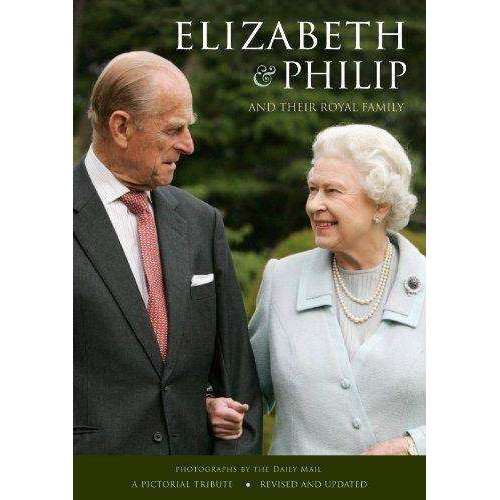 Elizabeth & Philip And Their Royal Family - A Pictorial Tribute