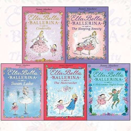 Ella Bella Ballerina James Mayhew Collection 5 Books Set Cinderella, Sleeping Beauty