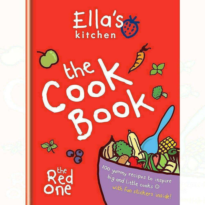 Ella's Kitchen The Cookbook The Red One - 100 Yummy Recipes With Fun Stickers