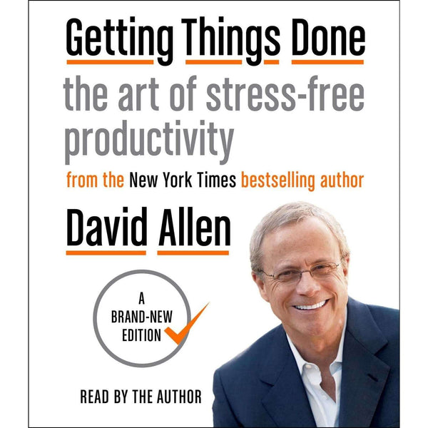 Getting Things Done The Art of Stress-free Productivity By David Allen Paperback