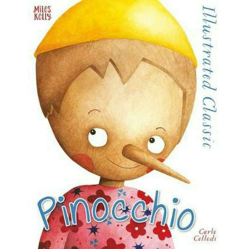Illustrated Classic: Pinocchio by Carlo Collodi Hardcover