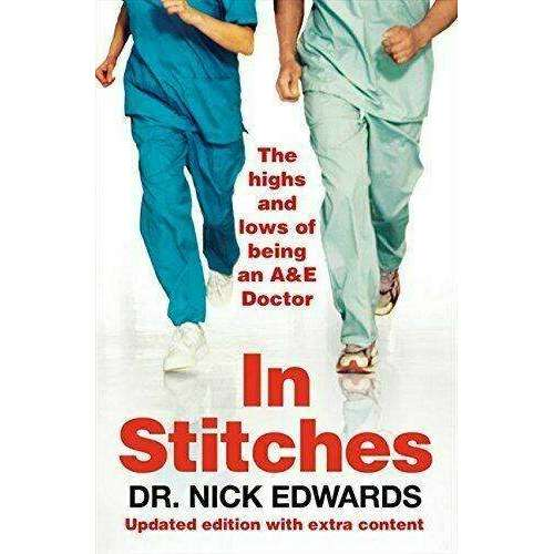 In Stitches: The Highs and Lows of Life as an A and E Doctor Book