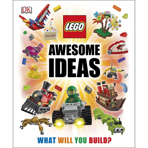 LEGO Awesome Ideas : What Will You Build? By Daniel Lipkowitz [Hardback]