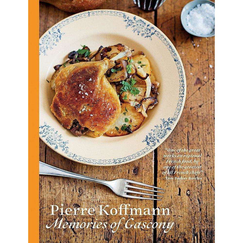 Memories Of Gascony By Pierre Koffmann, SImple Family Recipes & Classic Dishes