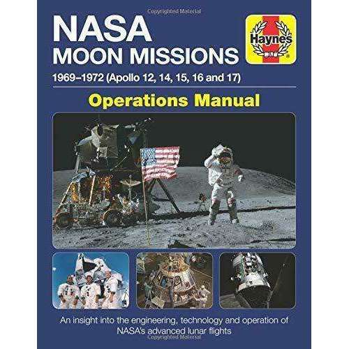 NASA Moon Missions Operations Manual By David Baker (Haynes Manuals)