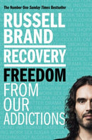 Recovery Freedom From Our Addictions By Russell Brand Paperback