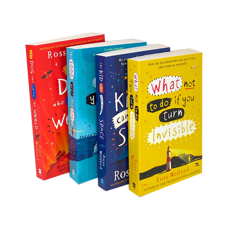 Ross Welford Collection 4 Books Set (The Dog Who Saved The World, What Not To Do If You Turn Invisible, The Kid Who Came From Space, The 1000 Year Old Boy)