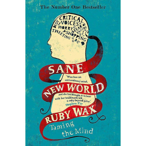 Sane New World: Taming the Mind by Ruby Wax Book