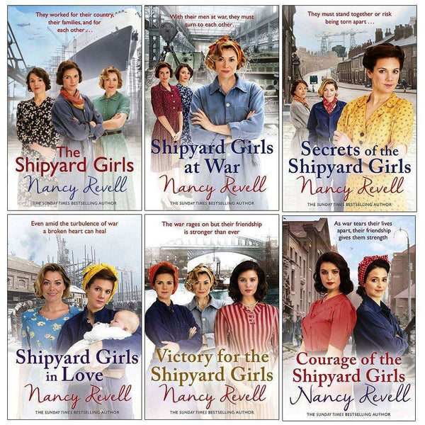 Shipyard Girls Series Nancy Revell Collection 6 Books Set Shipyard Girls In Love