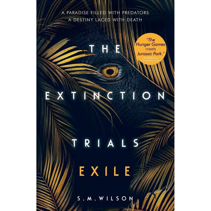 S.M. Wilson collection 3 books Set The Extinction Trials Series Pack