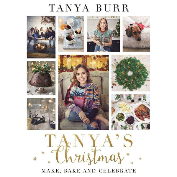 Tanya's Christmas Make, Bake And Celebrate By Tanya Burr, Food, Recipe, Cookbook