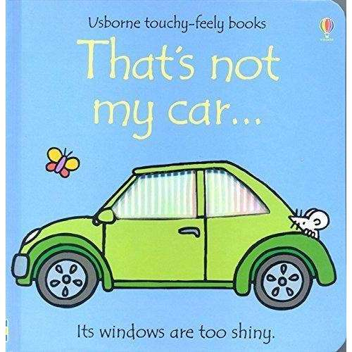 Thats Not My Car (Touchy-Feely Board Books)