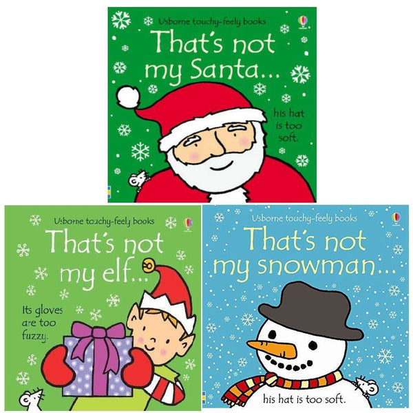 Thats Not My Christmas Collection 3 Books Set Touchy-Feely Santa, Elf, Snowman