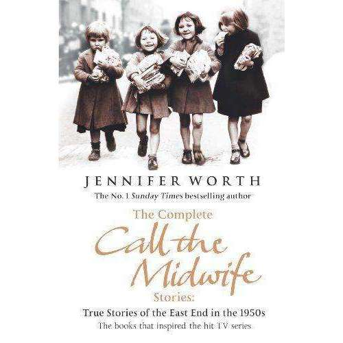 The Complete Call The Midwife Stories - 3 Book Set By Jennifer Worth
