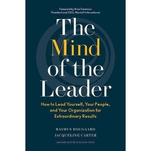 The Mind Of The Leader By Rasmus Hougaard & Jacqueline Carter, Lead Yourself