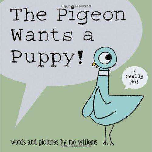 The Pigeon Series 6 Books Collection Set Pigeon wants a puppy..