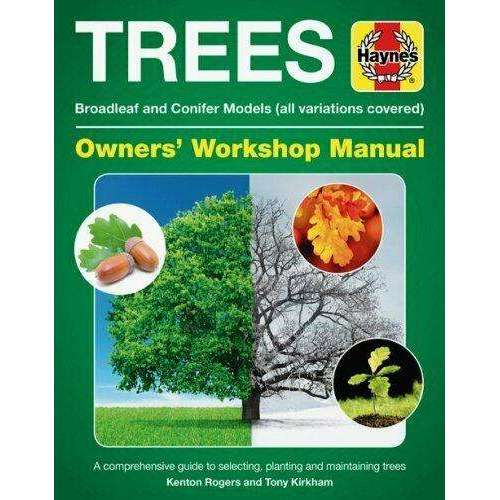 Trees Owners' Workshop Manual: Broadleaf and Conifer Models