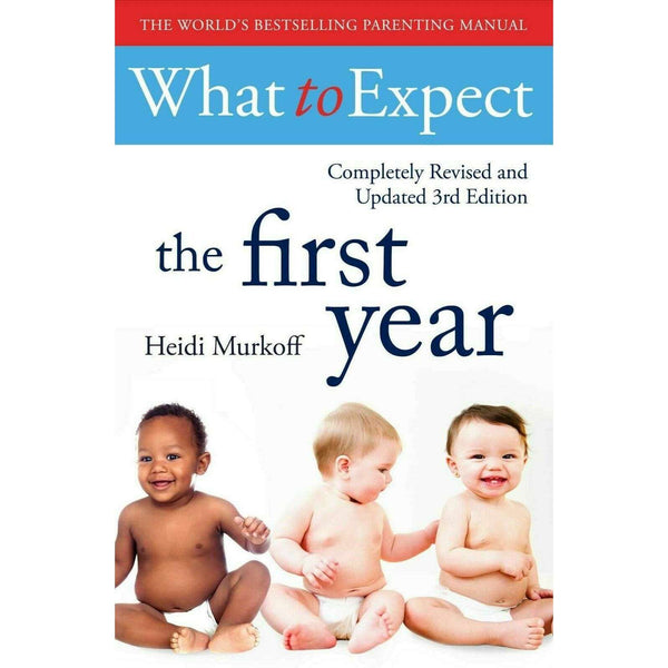 What To Expect The 1st Year Book [3rd Edition] by Heidi Murkoff