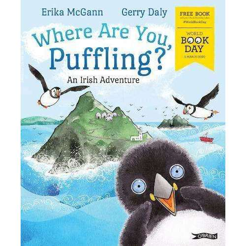 Where Are You, Puffling? An Irish Adventure By Erika McGrann and Gerry Daly