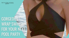 Gorgeous Wrap Swimsuit For Your Next Pool Party