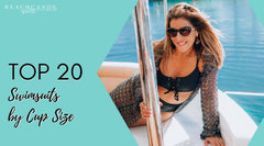 Top 20 Swimsuits by Cup Size